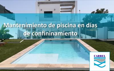 Mantenimiento de tu piscina en días de confinamiento